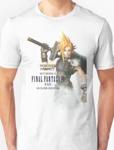 Being A FFVII Fan Unisex T-Shirt