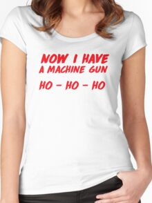 """Now I have a machine gun, ho ho ho"" - die hard quote Women's Fitted Scoop T-Shirt"