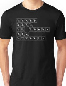 STAND BACK I'M GONNA TRY SCIENCE T-Shirt