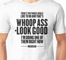 McGregor - Whoop Ass & Look Good Unisex T-Shirt
