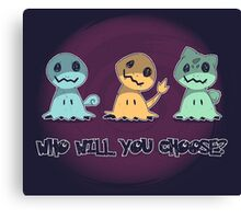 Creepy choice Canvas Print