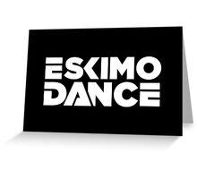 ESKIMO DANCE Greeting Card