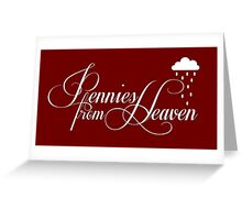 Pennies from Heaven Greeting Card