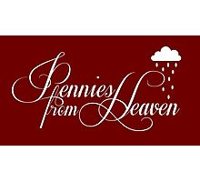 Pennies from Heaven Photographic Print