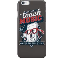 cant touch music iPhone Case/Skin