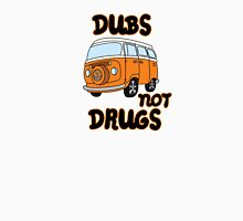 Dubs not Drugs - VW Camper Unisex T-Shirt