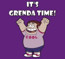 "IT""S GRENDA TIME! by robotghost"