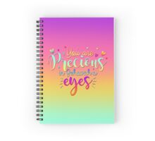 You Are Precious In Jehovah's Eyes Spiral Notebook