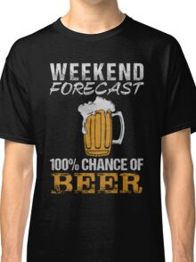 Weekend forecast 100% change of beer - T-shirts & Hoodies Classic T-Shirt