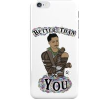 Dorian Pavus - Better Than You iPhone Case/Skin