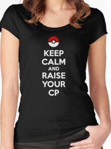 Keep Calm - Raise Your CP Women's Fitted Scoop T-Shirt