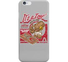 It's a Trap! iPhone Case/Skin