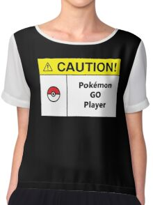 Caution Sign - Pokemon Go player Chiffon Top