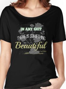 Funny Inspirational Vintage Joking Roses From Poop Design   Women's Relaxed Fit T-Shirt