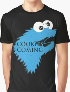 Cookies Are Comming Graphic T-Shirt