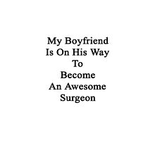 My Boyfriend Is On His Way To Become An Awesome Surgeon  by supernova23