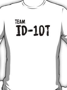 The best team ever! T-Shirt