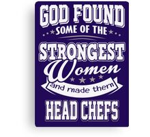 JOB - The Strongest women - Head chefs T- shirt - Special design Canvas Print