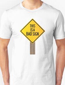 Bad Road Sign T-Shirt
