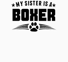 My Sister Is A Boxer Unisex T-Shirt