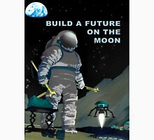 Build A Future on the Moon Unisex T-Shirt