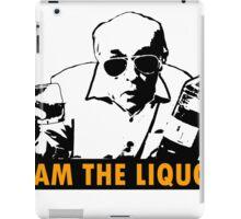 Jim Lahey - I Am The Liquor  iPad Case/Skin