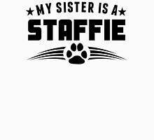 My Sister Is A Staffie Unisex T-Shirt