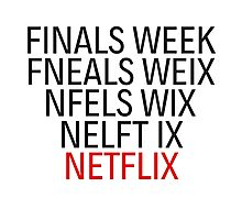 Netflix Finals Exams College School Funny Humor Photographic Print
