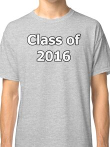 Class of 2016 Graduate Leavers Classic T-Shirt