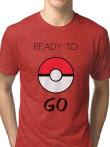 Ready To Go Tri-blend T-Shirt