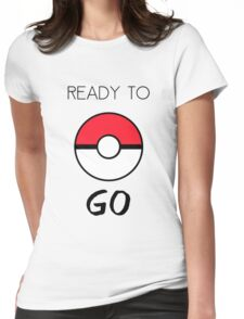 Ready To Go Womens Fitted T-Shirt