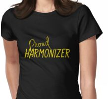 PROUD HARMONIZER Womens Fitted T-Shirt