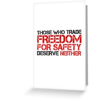 Freedom Government Political Quote Liberty Greeting Card