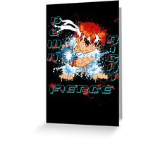 Down Right Fierce - RYU Greeting Card