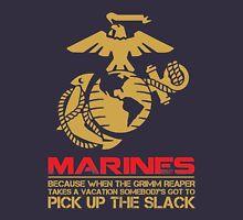 Marines pick up the slack Unisex T-Shirt