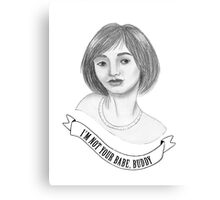 I'm Not Your Babe - Fabienne Canvas Print