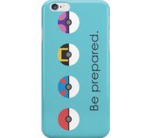 Pokemon Pokeball Be Prepared iPhone Case/Skin