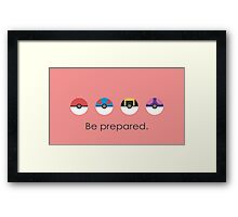 Pokemon Pokeball Be Prepared Framed Print