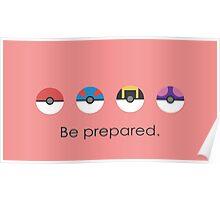 Pokemon Pokeball Be Prepared Poster