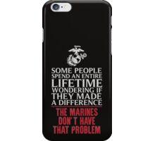 Marines do make the change iPhone Case/Skin