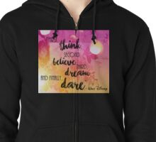 Dream & Dare Zipped Hoodie