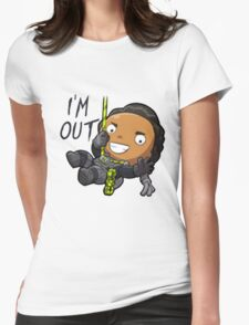 I'm out Womens Fitted T-Shirt