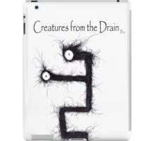 the creatures from the drain 12 iPad Case/Skin