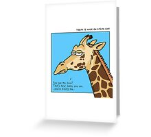 Giraffe is not amused Greeting Card