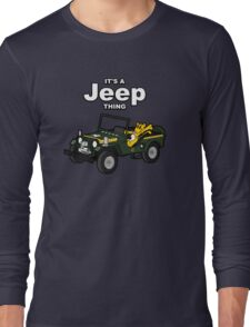 It's a Jeep Thing! Long Sleeve T-Shirt