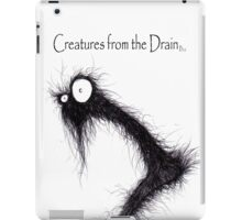 the creatures from the drain 3 iPad Case/Skin