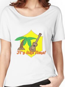 It's uke time! Women's Relaxed Fit T-Shirt