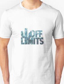 Off Limits Unisex T-Shirt