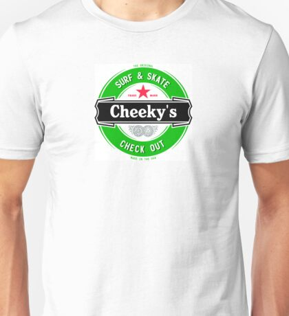 Drink Up Cheeky's Unisex T-Shirt