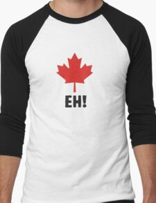 Canada EH! Make every day Canada day Men's Baseball ¾ T-Shirt